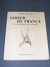 Chasse Gibier de France Alfred Delacour 1953 Dessins de Hallo collection Durel