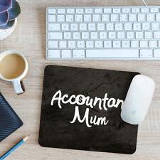 Accountant Mum Mouse Mat Pad 24cm x 19cm