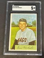 1954 Bowman #150 Cass Michaels SGC 5 New Label Graded