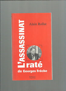 L'Assassination Failed To Georges Frêche Alain Rollat Editions Singular Ref E16