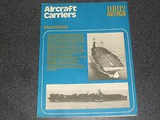 Old Aircraft Carriers David Brown WW2 Fact Files Book