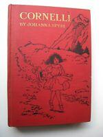 CORNELLI Johanna Spyri HC 1920 7th Print ILLUSTRATED Maria Kirk - Swiss Alps - G