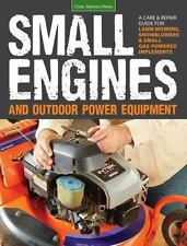 Small Engines and Outdoor Power Equipment: A Care & Repair Guide for: Lawn Mower