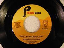 Don't We Belong In Love/(same) by Stephanie Winslow (Primero PR-1007) PROMO