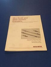 Acu-Rite Mini Scale & Mate System Encoders Reference Manual