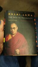 Dalai Lama The Path to Tranquility hardcover Daily Wisdom