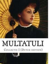 Multatuli, Collectie I by Eduard Douwes Dekker (2014, Paperback)