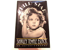 Child Star, by Shirley Temple Black - 1988 - 1st Ed, 1st Prtg. Signed H/C Book