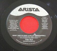 THE KLF What Time Is Love? / Build a Fire, 45 Arista Records, NM-UNPLAYED