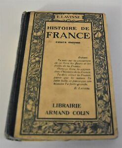 HISTOIRE DE FRANCE - LAVISSE - 1921 - COURS MOYEN