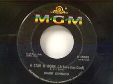 "MARK DINNING ""A STAR IS BORN / YOU WIN AGAIN"" 45"