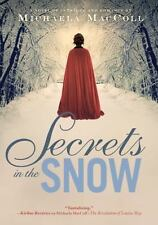 Secrets in the Snow: A Novel of Intrigue and Romance-ExLibrary