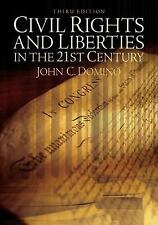 Civil Rights and Liberties in the 21st Century by John C. Domino (2009,...
