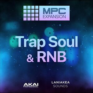 Trap Soul & RnB  - Expansion for AKAI MPC/Force