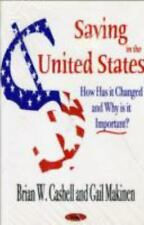 Saving in the United States: How Has It Changed and Why Is It Important