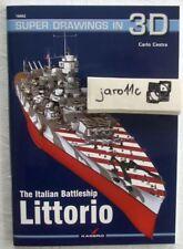 *The Italian Battleship LITTORIO - Super Drawings in 3D - Kagero
