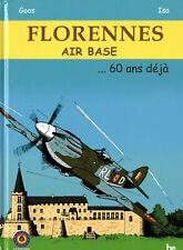 Florennes Air Base... 60 ans - Cdt Goossens - Bande Dessinée 29x22cm