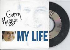 GARRY HAGGER - My life CD SINGLE 2TR CARDSLEEVE 1997 BELGIUM