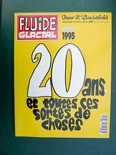 Fluide Glacial  20 ans 1975 1995