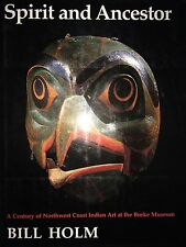 SPIRIT AND ANCESTOR BY  BILL HOLM *FIRST EDITION*