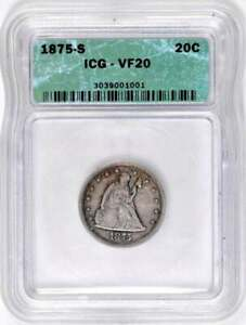 1875-S Twenty Cent Piece : ICG VF20