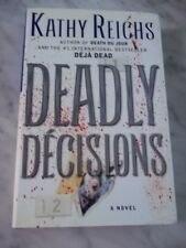 DEADLY DECISION by Kathy Reichs. 2000. Signed 1st edition VGC. HCJD