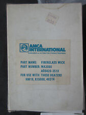 Amca International Fiberglass Wick WA3060 AOS420-351X Fits HM19 R15000 40314 New