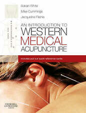 An Introduction to Western Medical Acupuncture by Adrian White, Mike...