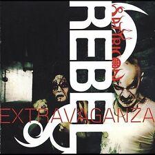 Rebel Extravaganza, Satyricon, Good
