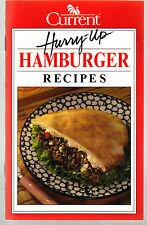 Current Hurry-Up Hamburger Recipes SC 1994