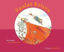 Paulas Reisen von Paul Maar (Gebundene Ausgabe)