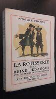 Anatole Francia La Asador de La Reina Pédauque Impresión S.Salvaje 1935 N º 795