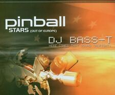 Pinball stars (Out of Europe; b/w Bass-t 'Here Comes that sound [alrig [Maxi-CD]