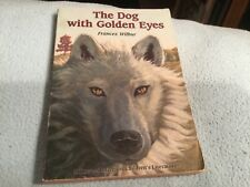 THE DOG WITH THE GOLDEN EYES FRANCES WILBUR (PAPERBACK)
