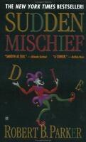 Sudden Mischief (Spenser) by Parker, Robert B.