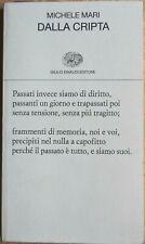 MICHELE MARI Dalla cripta, 2019 Einaudi - poesia