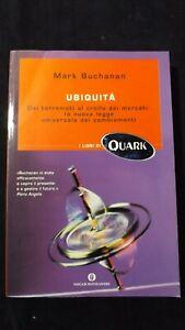 Buchanan Ubiquità Da terremoti a crollo dei mercati Mondadori, 2003