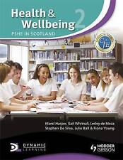 Health and Wellbeing 2: PSHE in Scotland (CFE), Ball, Julie, Whitnall, Gail, Har