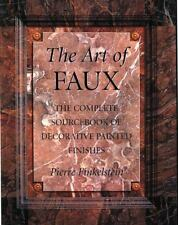 The Art of Faux: The Complete Sourcebook of Decorative Painted Finishes (Crafts