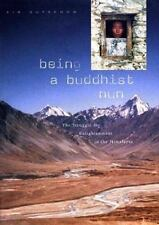 Being a Buddhist Nun: The Struggle for Enlightenment in the Himalayas-ExLibrary