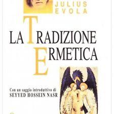 LIBRO LA TRADIZIONE ERMETICA - JULIUS EVOLA