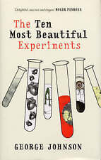 The Ten Most Beautiful Experiments,Johnson, George,Very Good Book mon0000099447