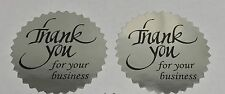 "500 Thank You For Your Business  2"" STICKER Starburst Silver Foil NEW THANK YOU"