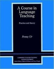 A Course in Language Teaching: Practice of Theory (Cambridge Teacher Training