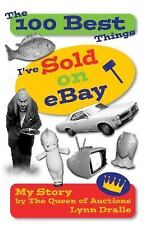 The 100 Best Things I've Sold on eBay Paperback Book by Lynn Dralle