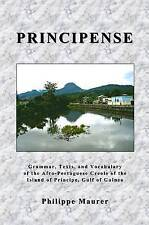 Principense: Grammar, Text and Vocabulary of the Afro-Portugese Creole of the Is