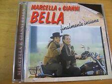 MARCELLA E GIANNI BELLA FINALMENTE INSIEME  CD MINT-