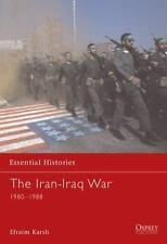 "KARSH'S ""THE IRAN/IRAQ WAR, 1980-1988"" - OSPREY ""ESSENTIAL HISTORIES"" EDITION !!"