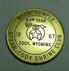 1967 KALIF TEMPLE CODY WYOMING SHRINERS CLUB Advertising Medallion