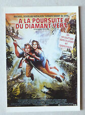 CP DU FILM - A LA POURSUITE DU DIAMANT VERT - AC454 *